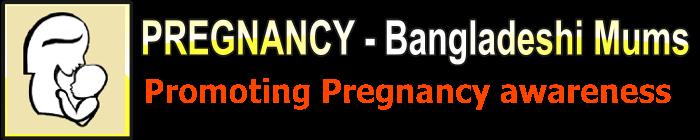 BD  Pregnancy – Bangladeshi Mums